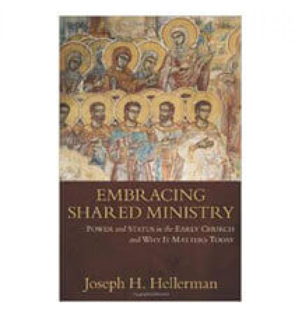 Embracing Shared Ministry by Joseph H. Hellerman