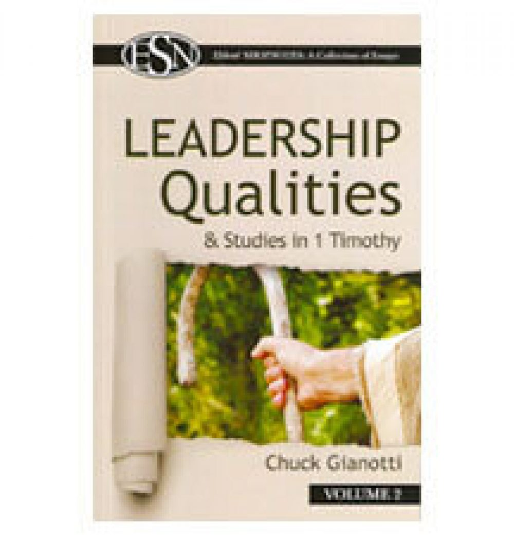 Elders' ShopNotes Volume 2: Leadership Qualities by Chuck Gianotti