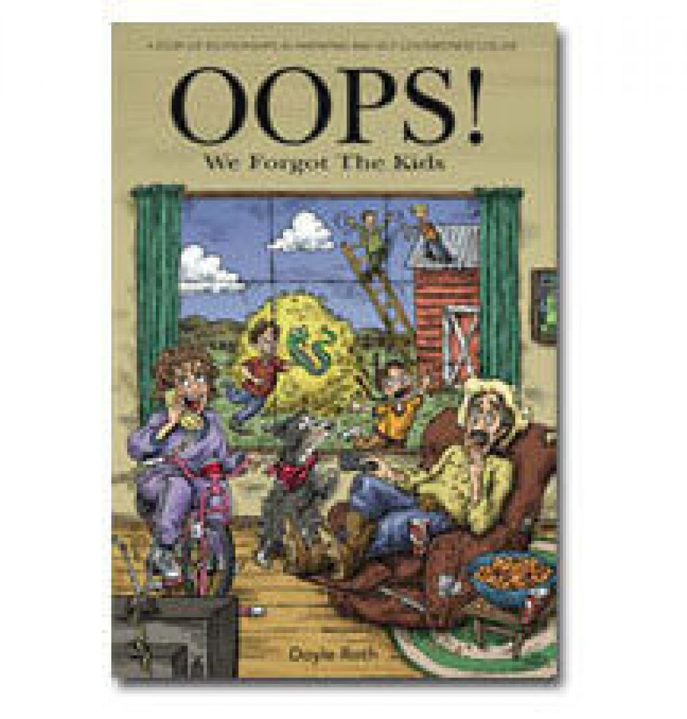 Oops! We Forgot the Kids by Doyle Roth
