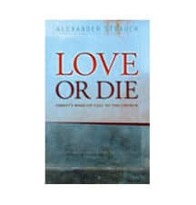 Love or Die - Christ's Wake Up Call to the Church