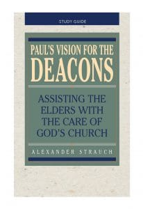 Paul's Vision for the Deacons